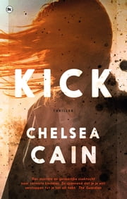 Kick ebook by Chelsea Cain