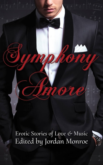 Symphony Amore ebook by Jordan Monroe,Rosalía Zizzo,Charlotte French,Rebecca Chase,Genevive Chamblee,Laura Callender,Sionna Fox,Elizabeth Coldwell,Nanisi Barrett D'Arnuk