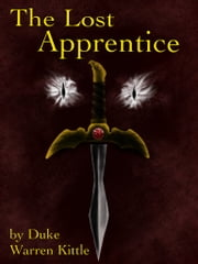 The Lost Apprentice ebook by Duke Kittle