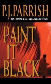 Paint It Black ebook by P.J. Parrish