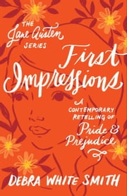 First Impressions (The Jane Austen Series)