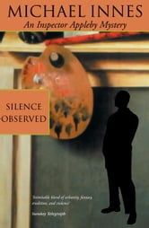 Silence Observed ebook by Michael Innes