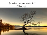 Pillole n. 2 ebook by Marilena Cremaschini