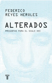 Alterados ebook by Federico Reyes Heroles