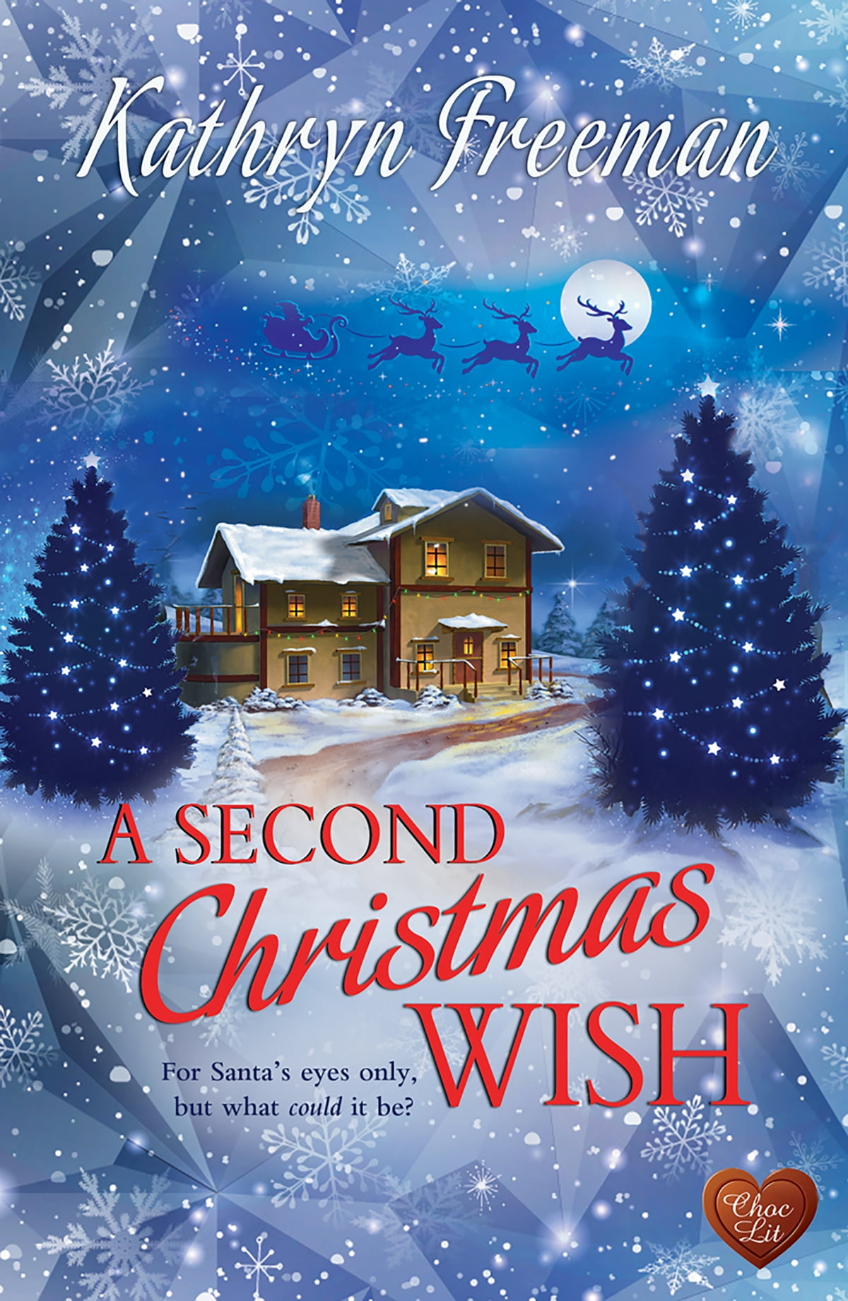 Christmas Wish.A Second Christmas Wish Choc Lit Ebook By Kathryn Freeman Rakuten Kobo