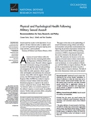 Physical and Psychological Health Following Military Sexual Assault - Recommendations for Care, Research, and Policy ebook by Coreen Farris,Terry L. Schell,Terri Tanielian