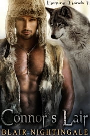 Connor's Lair - Book 1 ebook by Blair Nightingale