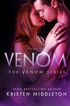 Venom ebook by Kristen Middleton,K.L. Middleton