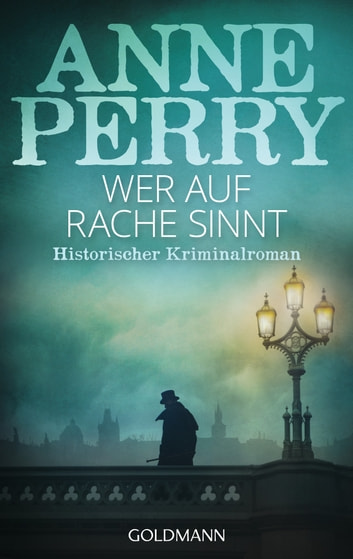 Wer auf Rache sinnt - Historischer Kriminalroman - William Monk 22 ebook by Anne Perry