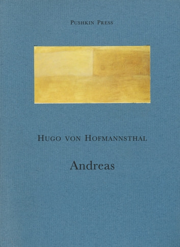 Andreas ebook by Hugo von Hofmannsthal
