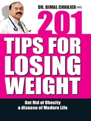 201 Tips for Losing Weight ebook by Kobo.Web.Store.Products.Fields.ContributorFieldViewModel