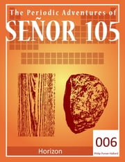 Senor 105: Horizon ebook by Philip Purser-Hallard