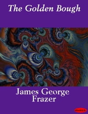 The Golden Bough ebook by James George Frazer