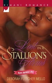Lost in a Stallion's Arms ebook by Deborah Fletcher Mello