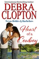 Heart of a Cowboy eBook by Debra Clopton