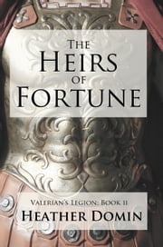 The Heirs of Fortune ebook by Heather Domin