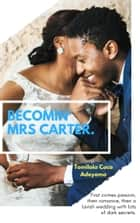 Becomin' Mrs Carter ebooks by Tomilola Coco Adeyemo