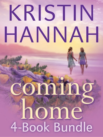 Kristin Hannah's Coming Home 4-Book Bundle - On Mystic Lake, Summer Island, Distant Shores, Home Again ebook by Kristin Hannah
