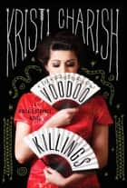 The Voodoo Killings - A Kincaid Strange Novel ebook by Kristi Charish