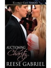 Auctioning Charity ebook by Reese Gabriel