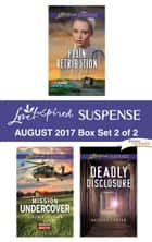 Harlequin Love Inspired Suspense August 2017 - Box Set 2 of 2 - An Anthology eBook by Dana R. Lynn, Virginia Vaughan, Meghan Carver