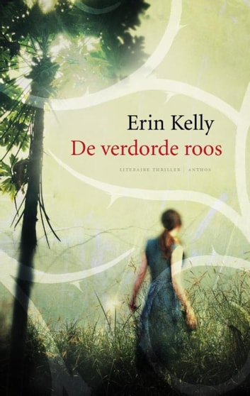 Verdorde roos ebook by Erin Kelly