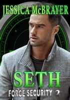 Seth - A Savannah Heat Spinoff ebook by