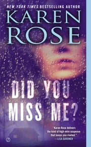 Did You Miss Me? ebook by Karen Rose