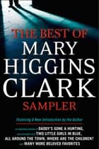 Mary Higgins Clark eBook Sampler ebook by Mary Higgins Clark