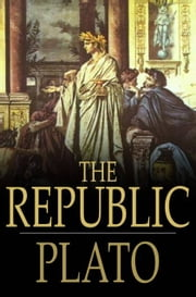 The Republic ebook by Plato,Benjamin Jowett