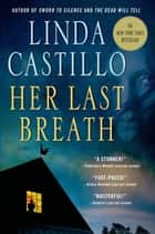 Her Last Breath - A Kate Burkholder Novel ebook by Linda Castillo