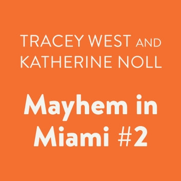 Mayhem in Miami #2 audiobook by Tracey West,Katherine Noll