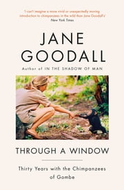 Through A Window ebook by Jane Goodall