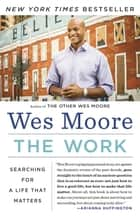 The Work eBook par Wes Moore