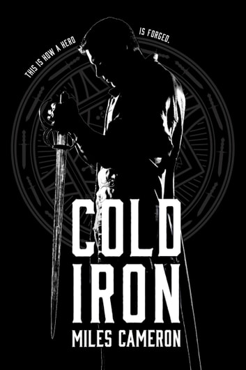 Cold Iron ebook by Miles Cameron