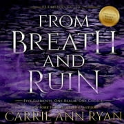 From Breath and Ruin audiobook by Carrie Ann Ryan