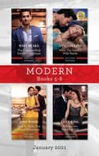 Modern Box Set 5-8 Jan 2021/The Commanding Italian's Challenge/What the Greek's Wife Needs/How to Undo the Proud Billionaire/The Secrets She Mu ebook by Lucy King, Joss Wood, Maya Blake,...