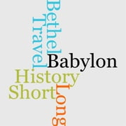 A Short History Of A Long Travel From Babylon To Bethel ebook by Stephen Crisp