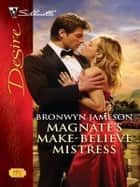 Magnate's Make-Believe Mistress ebook by Bronwyn Jameson