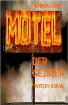 Motel der Geister ebook by Norman Dark