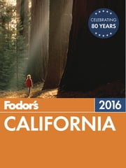 Fodor's California 2016 - with the Best Road Trips ebook by Fodor's Travel Guides