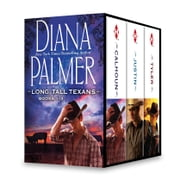 Diana Palmer Long, Tall Texans Series Books 1-3 - Calhoun\Justin\Tyler ebook by Diana Palmer