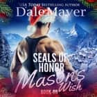 SEALs of Honor: Mason's Wish audiobook by
