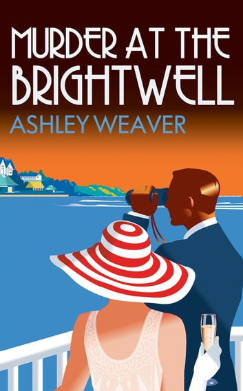 Murder at the Brightwell ebook by Ashley Weaver