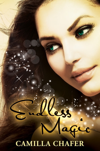 Endless Magic (Book 6, Stella Mayweather Series) ebook by Camilla Chafer