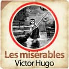 Les misérables audiobook by Victor Hugo