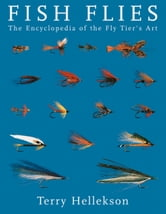 Fish Flies ebook by Terry A. Hellekson