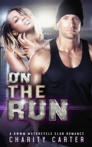 On The Run ebook by Charity Carter