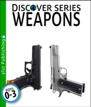 Weapons ebook by Xist Publishing