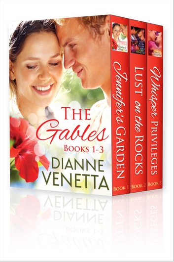 The Gables Trilogy Boxed Set ebook by Dianne Venetta